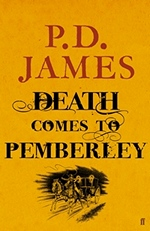 Death Comes to Pemberley, by P. D. James (UK edition 2011)