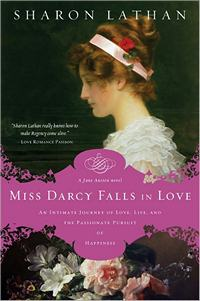 Miss Darcy Falls in Love, by Sharon Lathan (2011)