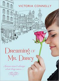 Dreaming of Mr. Darcy, by Victoria Connelly (2012)