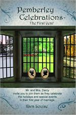 Pemberley Celebrations - The First Year, by Kara Louise