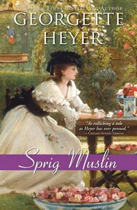 Sprig Muslin, by Georgette Heyer (2011)