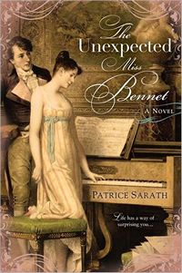 The Unexpected Miss Bennet, by Patrice Sarath (2011)