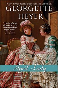 April Lady, by Georgette Heyer (2012)