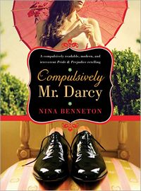 Compulsively Mr. Darcy, by Nina Benneton (2012)