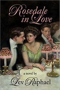 Rosedale in Love, by Lev Raphael (2011)