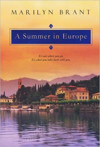 Summer in Europe, by Marylin Brant (2011)