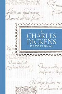 A Charles Dickens Devotional, by Jean Fischer (2012)
