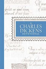 A Charles Dickens Devotional, by Jean Fisher (2012)