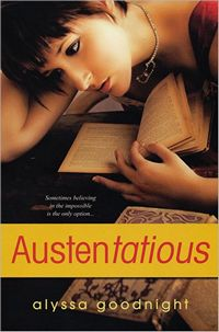 Austentatious, by Alyssa Goodnight (2012)