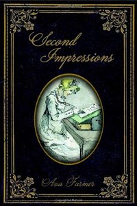 Second Impressions, by Ava Farmer (2011)