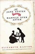 Jane Austen Guide to Happily Ever After, by Elizabeth Kantor (2012)