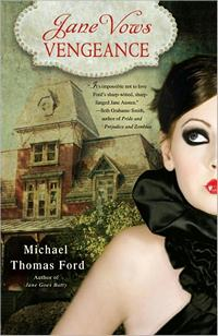 Jane Vows Vengeance: A Novel, by Michael Thomas Ford (2012)