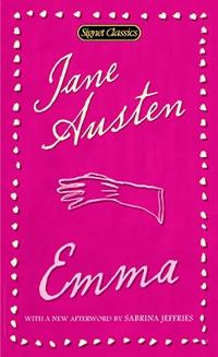 Signet Classics Emma, by Jane Austen (2008)