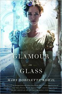 Glamour in Glass, Mary Robinette Kowal (2012)