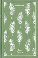 Persuasion, by Jane Austen (Penguin Hardcover Classics) 2012