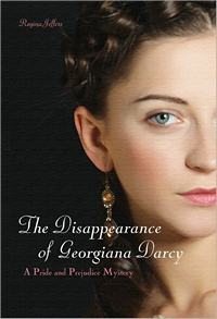The Disappearance of Georgiana Darcy, by Regina Jeffers (2012)