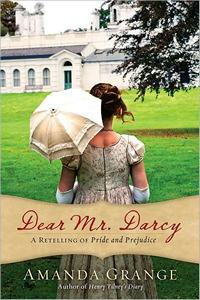 Dear Mr. Darcy, by Amanda Grange (2012)
