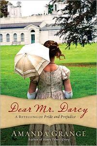 Dear Mr. Darcy, by Amanda Grange (2012)