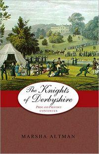 Knights of Derbyshire, by Marsha Altman (2012)