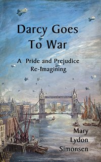 Darcy Goes to War, by Mary Lydon Simonsen (2012)
