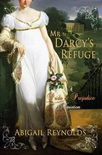 Mr Darcy's Refuge, by Abigail Reynolds (2012)