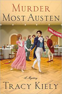 Murder Most Austen, by Tracy Kiely (2012)