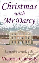 Christmas with Mr. Darcy, by Victoria Connelly (2012)