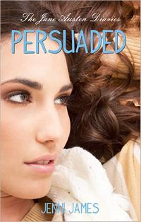 Persuaded, Austen Diaries #3, by Jenni James (2012)