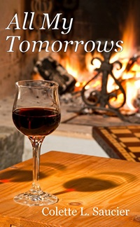 All My Tomorrows, by Colette Saucier (2012)