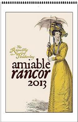 Jane Austen Amiable Rancor 2013 Wall Calendar