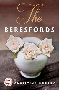 The Beresfords, by Christina Dudley (2012)