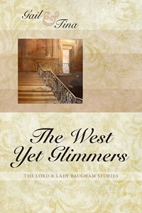 The West Yet Glimmers, by Gail McEwen & Tina Moncton (2012)