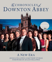 The Chronicles of Downton Abbey, by Jessica Fellowes (2012)