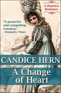 A Change of Heart, by Candice Hern (2012)