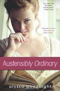 Austensibly Ordinary, by Alyssa Goodnight (2013)