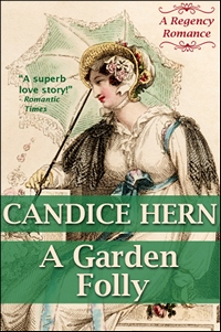 Image of the book cover of A Garden Folly, by Candice Hern © Candice Hern 2012