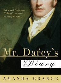 Image of the book cover of Mr. Darcys Diary, by Amanda Grange, US ed. © 2007 Sourcebooks