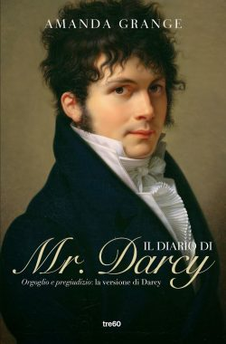 Mr Darcys Diary UK edition, by Amanda Grange 2005