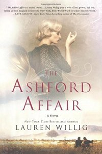 Image of the book cover of The Ashford Affair, by Lauren Willig © 2013 St. Martin's Press