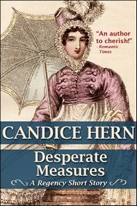 Desperate Measures © Candice Hern 2011