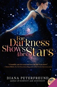 For Darkness Shows the Stars, by Diana Peterfreund (2012)