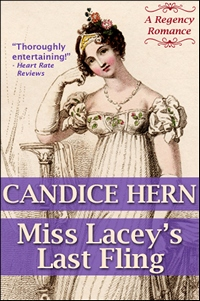 Miss Laceys Last Fling, by Candice Hern (c) 2012