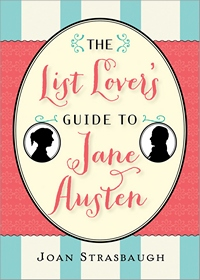 The List Lovers Guide to Jane Austen by Joan Strasbaugh 2013