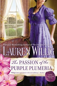 The Passion of the Purple Plumeria, by Lauren Willig (2013)