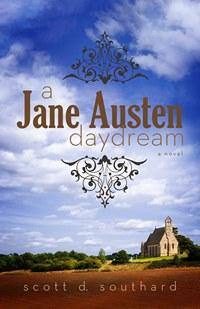 A Jane Austen Daydream by Scott D. Southard (2013)