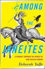Among the Janeites, by Deborah Yaffe (2013)