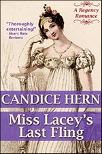 Miss Lacey's Last Fling, by Candice Hern (2012)