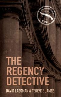 The Regency Detective, by David Lassman and Terence James (2013)