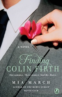 Finding Colin Firth by Mia March (2013)
