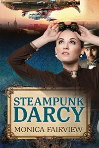 Steampunk Darcy, by Monica Fairview (2013)